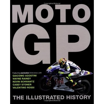 MotoGP: The Illustrated History by Michael Scott Hardback Book The Fast Free