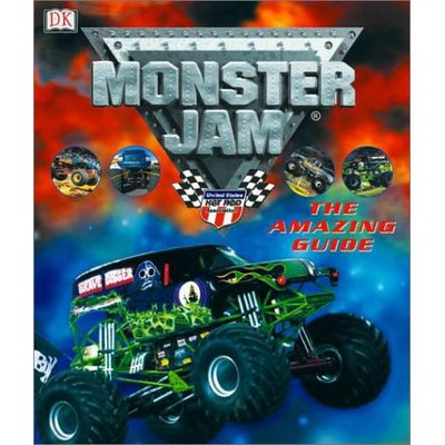 Monster Jam: The Amazing Guide