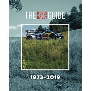THE WORLD RALLY GUIDE: 1973-2019