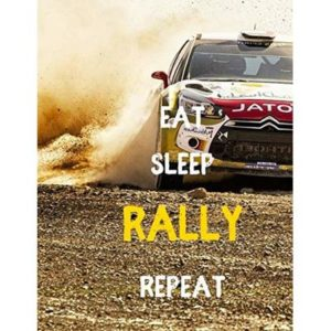 EAT SLEEP RALLY REPEAT: Notebook/notepad/diary/journal perfect gift for all Rally fans. | 80 black lined pages | A4 | 8.5×11 inches