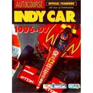 Indycar 1996-1997 : Official Yearbook by Jeremy Shaw