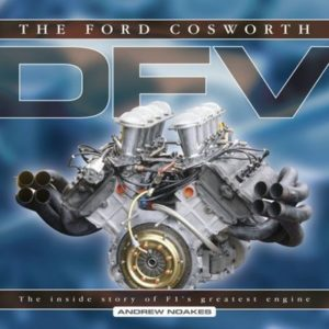 The Ford Cosworth DFV: The Inside Story of F1's Gr… by Noakes, Andrew Hardback
