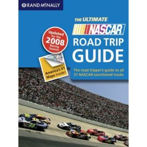 Rand McNally 2008 The Ultimate Nascar Road Trip Guide by  , Paperback