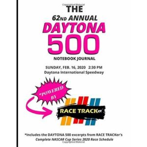 DAYTONA 500 Notebook Journal Powered By RACE TRACKer – 8.5×11 inches. 99 Pages: Includes the DAYTONA 500 excerpt from RACE TRACKer's Complete NASCAR Cup Series 2020 Race Schedule!