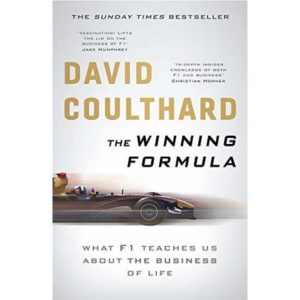 The Winning Formula: Leadership, Strategy and Motivation … by Coulthard, David