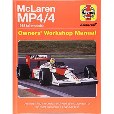 McLaren Mp4/4 Owners' Workshop Manual: 1988 (All Models) – An Insight Into the