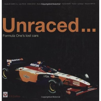 Unraced…: Formula One's lost cars