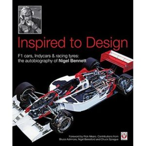Inspired to Design: F1 cars, Indycars & racing tyres: the autobiography of Ni…