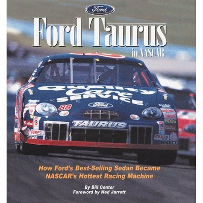 Ford Taurus in Nascar : How Ford's Best-Selling Sedan Became Nascar's Hottest…