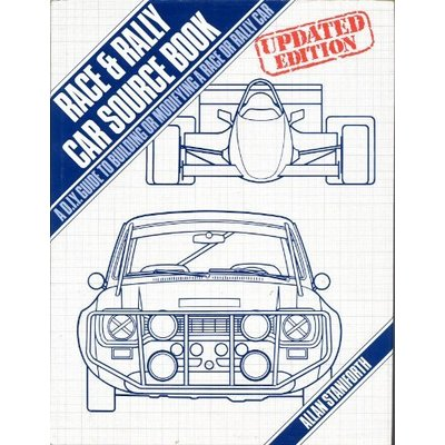 Race and Rally Car Source Book: A DIY Guide to Building or Modifying a Race or Rally Car (A Foulis motoring book) by Allan Staniforth (1-Mar-1986) Hardcover